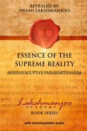Essence of the Supreme Reality: Abhinavagupta's Paramarthasara - SOFT COVER