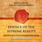 Essence of the Supreme Reality: Abhinavagupta's Paramarthasara - FREE AUDIO