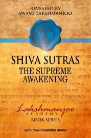 Shiva Sutras: The Supreme Awakening - HARD COVER