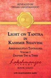 Light on Tantra of Kashmir Shaivism, Abhinavagupta's Tantraloka Chapter 2-3 eBook