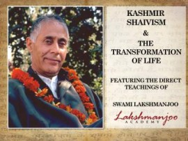 Kashmir Shaivism and the Transformation of Life