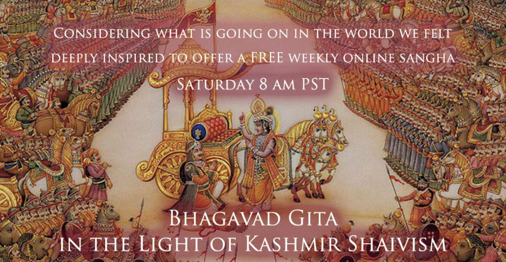 Join us on Saturday for weekly sangha - Abhinavagupta's Bhagavad Gita